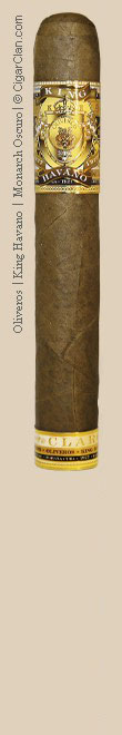 Oliveros King Havano Monarch Oscuro